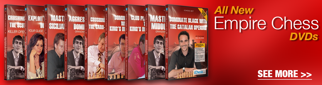 Study with the GMs as they reveal secrets in strategy and tactics with the all new Empire Chess DVDs at USCF Sales!