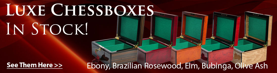 New Luxe Premium Chess Boxes avialable at USCF Sales!