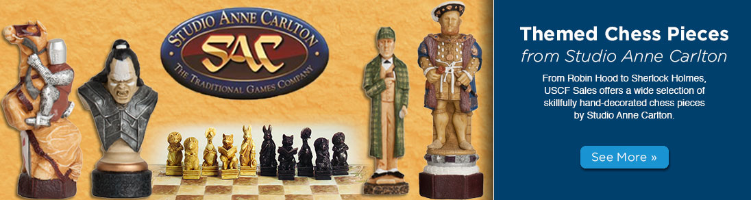 From Robin Hood to Sherlock Holmes, USCF Sales offers a wide selection of skillfully hand-decorated chess pieces by Studio Anne Carlton.