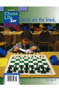 CLEARANCE - Chess Life For Kids Magazine - June 2015 Issue