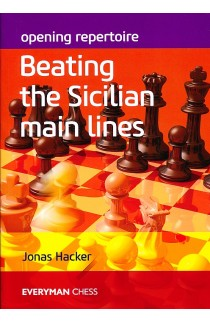 Opening Repertoire - Beating the Sicilian Main Lines