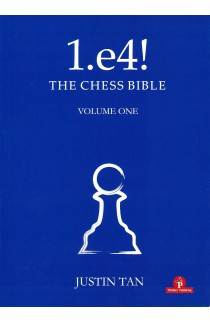 1. e4! The Chess Bible - Volume 1