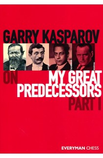 Garry Kasparov On My Great Predecessors - Part I
