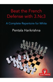 Beat the French Defense with 3. Nc3 – A Complete Repertoire for White