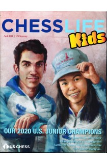 Chess Life For Kids Magazine - April 2021 Issue