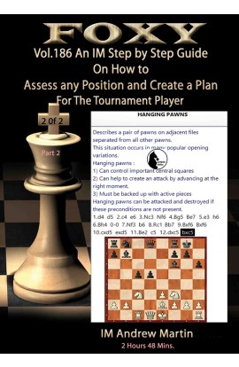 E-DVD FOXY OPENINGS - Volume 186 - Assess Any Position and Create a Plan #2