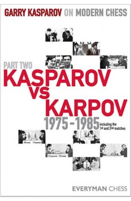 Garry Kasparov on Modern Chess - VOLUME II