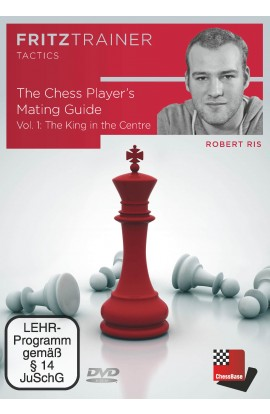 The Chess Player's Mating Guide -  The King in the Centre - IM Robert Ris - Volume 1