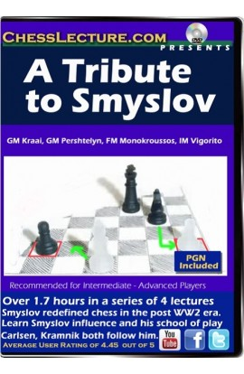 A Tribute to Smyslov - Chess Lecture - Volume 88