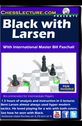 Black with Larsen - Chess Lecture - Volume 135