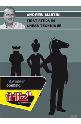 First Steps in Chess Technique - Andrew Martin