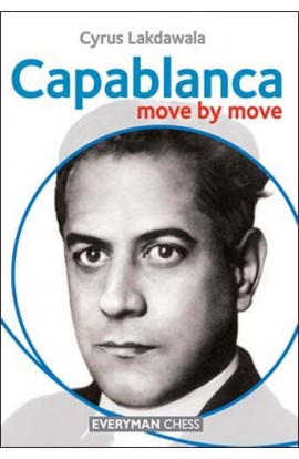Capablanca - Move by Move