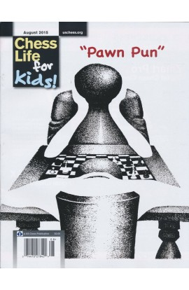CLEARANCE - Chess Life For Kids Magazine - August 2015 Issue