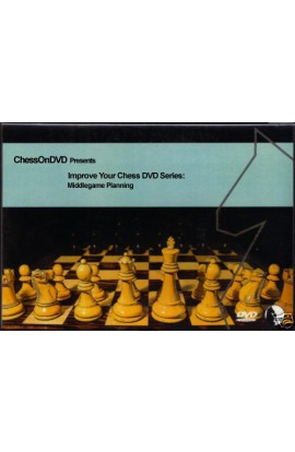 Improve Your Chess DVD Series - Middlegame Planning