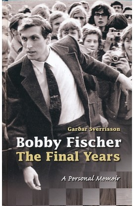 Bobby Fischer - The Final Years