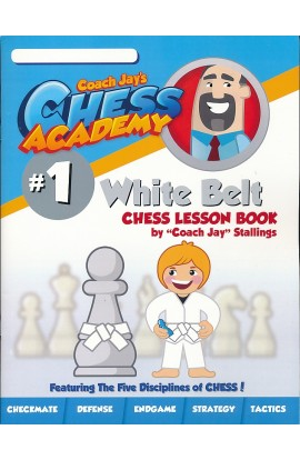 Coach Jay's Chess Academy - #1 White Belt Lessons