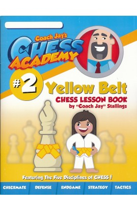 Coach Jay's Chess Academy - #2 Yellow Belt Lessons
