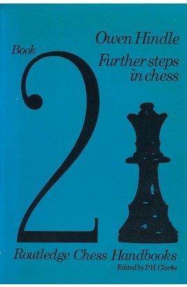 CLEARANCE - Further Steps in Chess (Chess Handbooks)