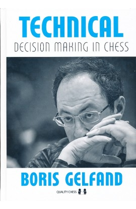 Technical Decision Making in Chess - HARDCOVER