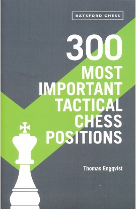 300 Most Important Tactical Chess Positions