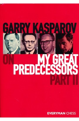 Garry Kasparov On My Great Predecessors - Part II