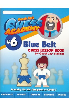 Coach Jay's Chess Academy - #6 Blue Belt Lessons