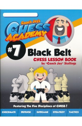Coach Jay's Chess Academy - #7 Black Belt Lessons