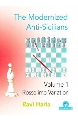 The Modernized Anti-Sicilians Volume 1 – Rossolimo Variation