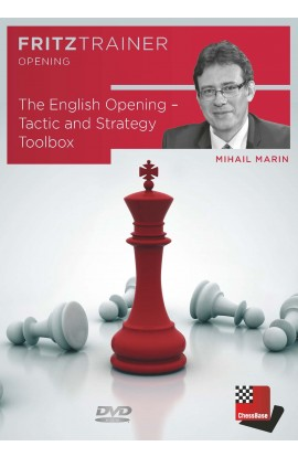 The English Opening - Tactic and Strategy Toolbox - Mihail Marin