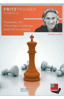 POWER PLAY - Checkmate Challenge - Essential Knowledge - Daniel King - VOLUME 26