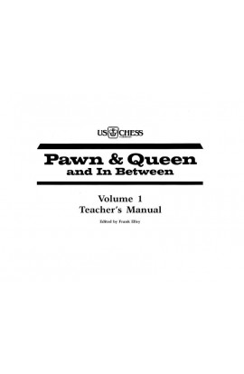 Pawn and Queen and In Between - Teacher's Manual
