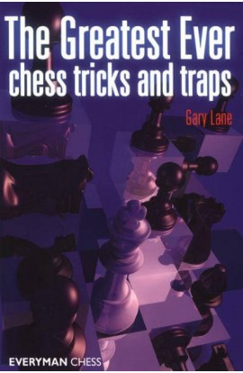 EBOOK - Greatest Ever Chess Tricks and Traps