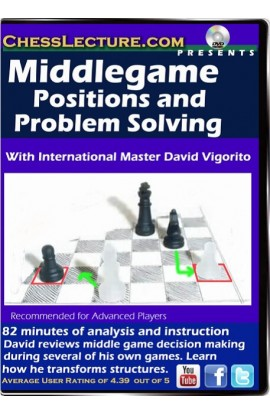 Middlegame Positions and Problem Solving - Chess Lecture - Volume 107